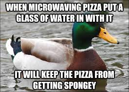 Or have spongey pizza. you know, whatevs.