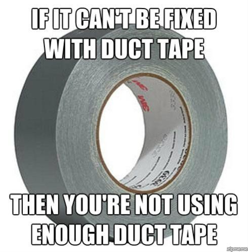 if-it-cant-be-fixed-with-duct-tape